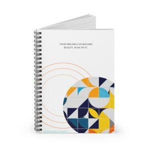 """Your dreams can become a reality…"""" Spiral Notebook – Ruled Line"""