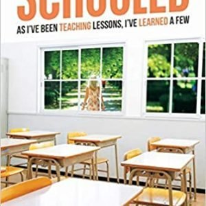 Schooled: As I've Been Teaching Lessons, I've Learned a Few By Tiandra Moore
