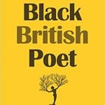 A Collection of Poems by Black British Poet By by Remeaise Irish-Downes