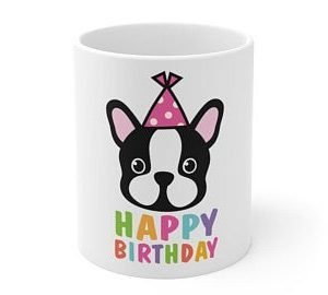 Happy Birthday For A Frenchie Lover