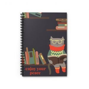 Enjoy Your Peace, Read a Book – Spiral Notebook / Journal – Ruled Line
