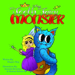 The Tooth Fairy Monster By Maggie May