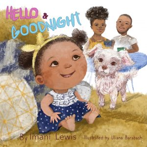 Hello & Goodnight By Imani Lewis